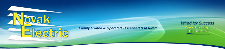 Novak Electric, Inc. - Wired for Success. Family owned and operated. Licensed and Insured.